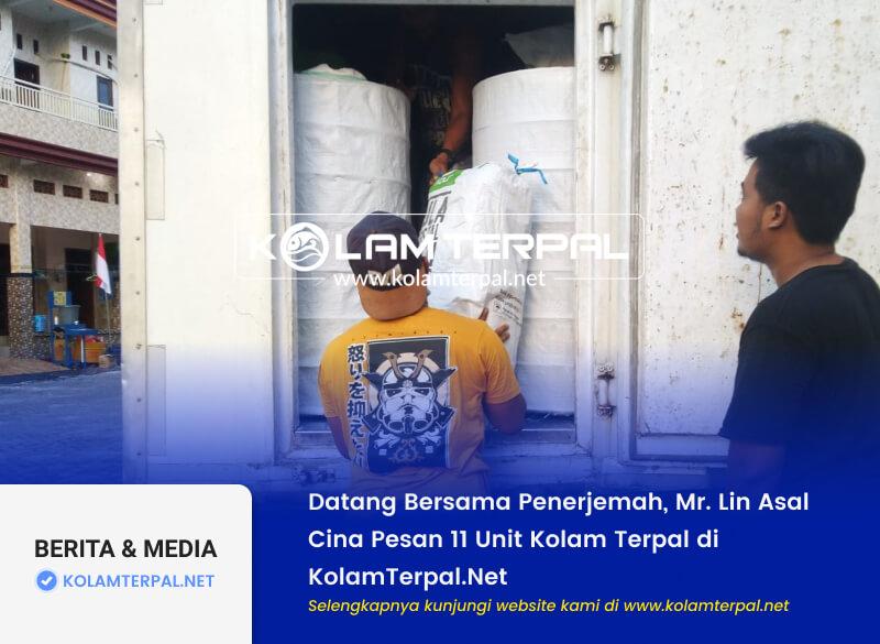 Datang Bersama Penerjemah, Mr. Lin Asal Cina Pesan 11 Unit Kolam Terpal di KolamTerpal.Net